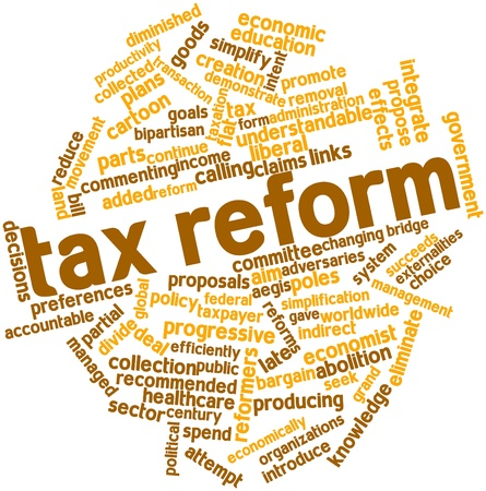 reform: Abstract word cloud for Tax reform with related tags and terms