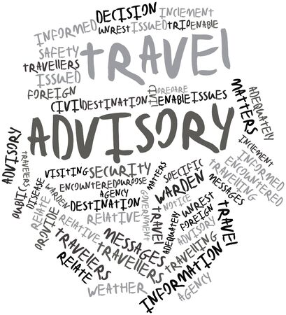 encountered: Abstract word cloud for Travel advisory with related tags and terms