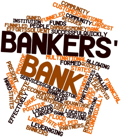 state owned: Abstract word cloud for Bankers bank with related tags and terms
