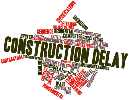 specifications: Abstract word cloud for Construction delay with related tags and terms Stock Photo