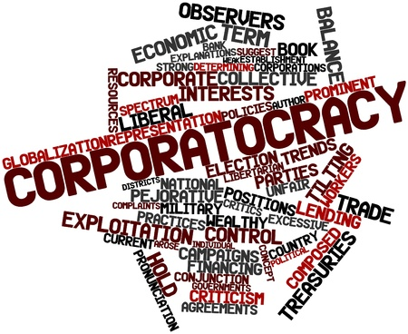libertarian: Abstract word cloud for Corporatocracy with related tags and terms Stock Photo