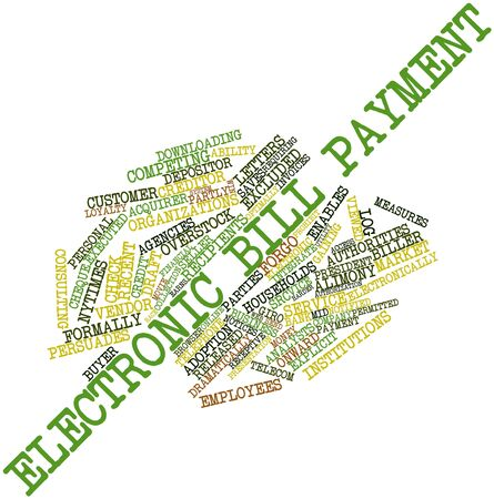 financial institutions: Abstract word cloud for Electronic bill payment with related tags and terms