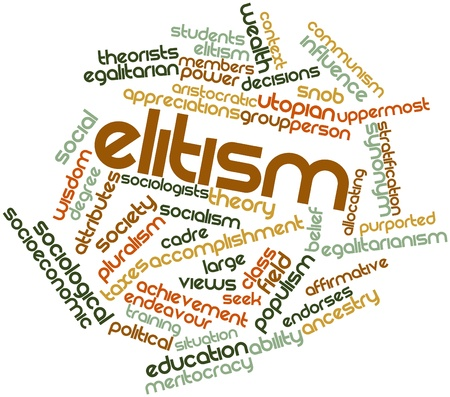 Abstract word cloud for Elitism with related tags and terms Stock Photo - 17021250