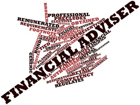 independent financial adviser: Abstract word cloud for Financial adviser with related tags and terms Stock Photo