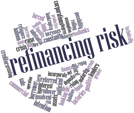 refinancing: Abstract word cloud for Refinancing risk with related tags and terms Stock Photo