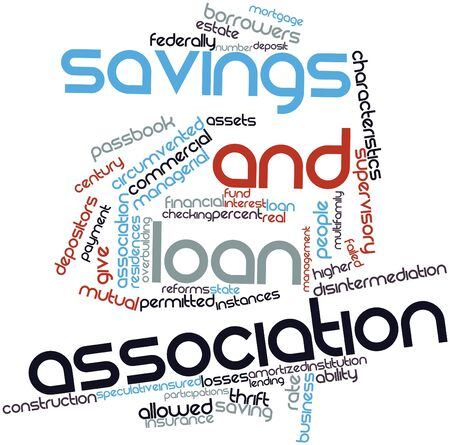 federally: Abstract word cloud for Savings and loan association with related tags and terms Stock Photo