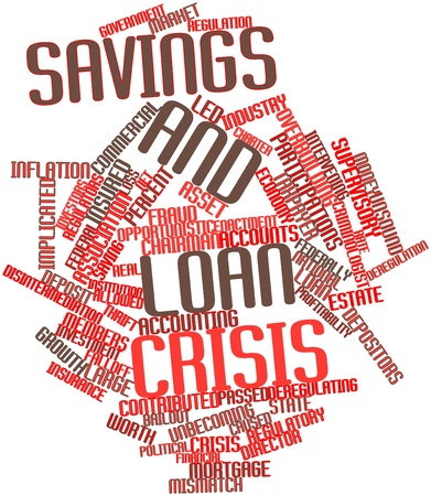 implicated: Abstract word cloud for Savings and loan crisis with related tags and terms