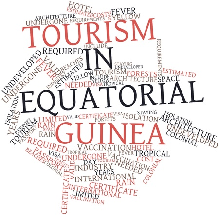 weather terms: Abstract word cloud for Tourism in Equatorial Guinea with related tags and terms