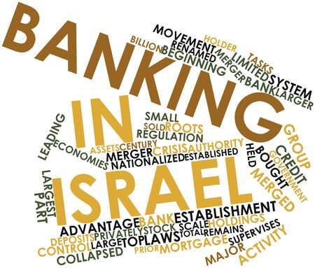 Abstract word cloud for Banking in Israel with related tags and terms Stock Photo - 17020557