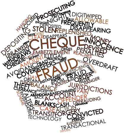 perpetrator: Abstract word cloud for Cheque fraud with related tags and terms