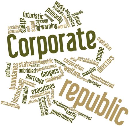Abstract word cloud for Corporate republic with related tags and terms Stock Photo - 17021937