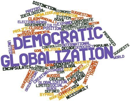 Abstract word cloud for Democratic globalization with related tags and terms Stock Photo - 17021862