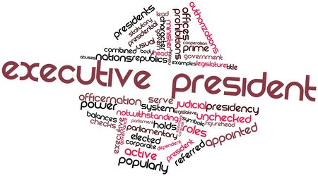 popularly: Abstract word cloud for Executive president with related tags and terms