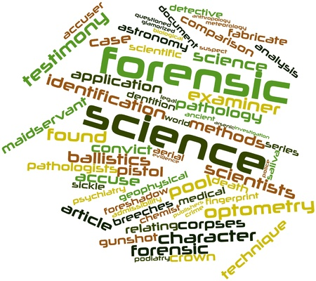 Abstract word cloud for Forensic science with related tags and terms photo