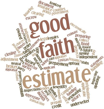estimate: Abstract word cloud for Good faith estimate with related tags and terms