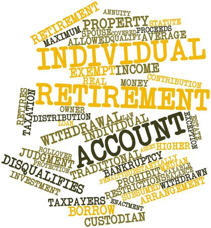 annuity: Abstract word cloud for Individual retirement account with related tags and terms