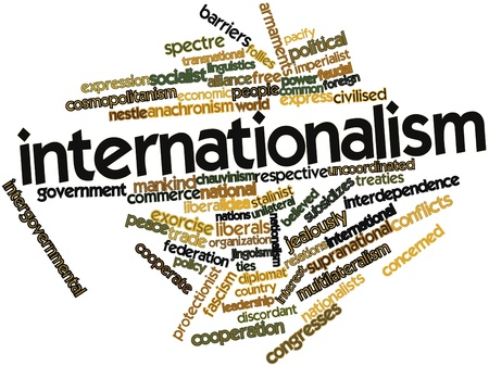 interdependence: Abstract word cloud for Internationalism with related tags and terms Stock Photo