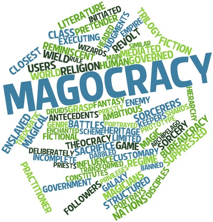 governed: Abstract word cloud for Magocracy with related tags and terms Stock Photo