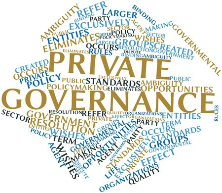 ambiguity: Abstract word cloud for Private governance with related tags and terms Stock Photo