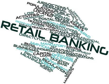 financial institutions: Abstract word cloud for Retail banking with related tags and terms
