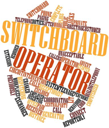 switchboard operator: Abstract word cloud for Switchboard operator with related tags and terms
