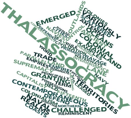 ceased: Abstract word cloud for Thalassocracy with related tags and terms