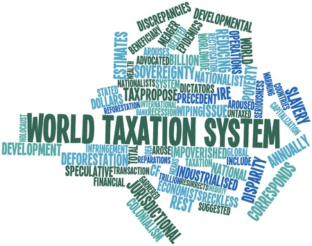 billion: Abstract word cloud for World taxation system with related tags and terms