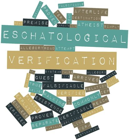 verifiable: Abstract word cloud for Eschatological verification with related tags and terms Stock Photo
