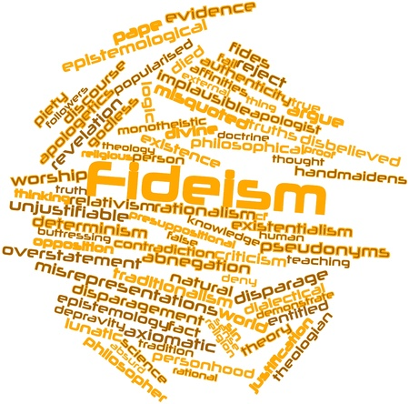 Abstract word cloud for Fideism with related tags and terms Stock Photo - 17149291