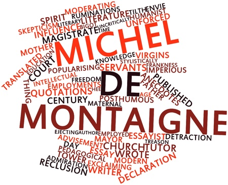 advisement: Abstract word cloud for Michel de Montaigne with related tags and terms Stock Photo