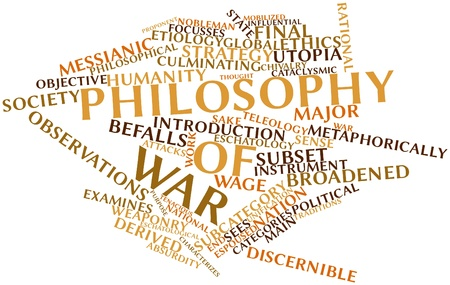 Abstract word cloud for Philosophy of war with related tags and terms Stock Photo - 17141811