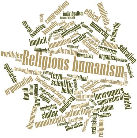 humanisme: Nuage de mot abstrait de l'humanisme religieux avec des �tiquettes et des termes connexes