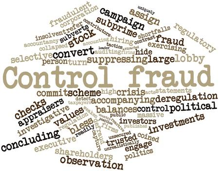 investigative: Abstract word cloud for Control fraud with related tags and terms