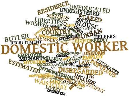 migrant: Abstract word cloud for Domestic worker with related tags and terms