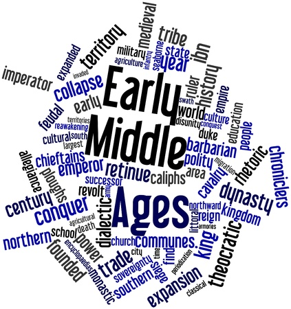 rearrangement: Abstract word cloud for Early Middle Ages with related tags and terms