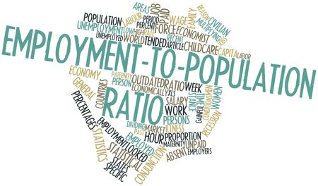 Abstract word cloud for Employment-to-population ratio with related tags and terms photo