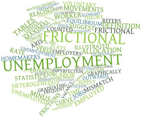 exceeds: Abstract word cloud for Frictional unemployment with related tags and terms Stock Photo