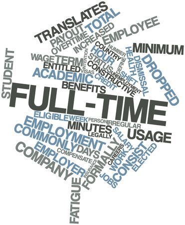 full day: Abstract word cloud for Full-time with related tags and terms Stock Photo