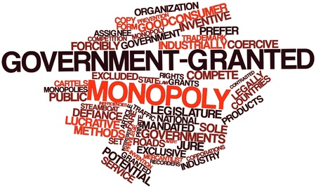 industrially: Abstract word cloud for Government-granted monopoly with related tags and terms