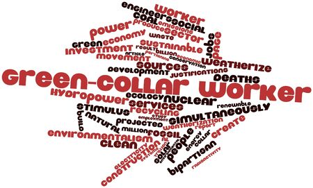 environmental policy: Abstract word cloud for Green-collar worker with related tags and terms