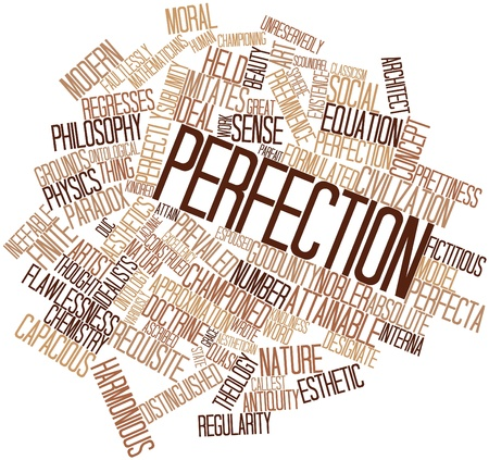 Abstract word cloud for Perfection with related tags and terms Stock Photo - 17149671