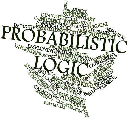Abstract word cloud for Probabilistic logic with related tags and terms Stock Photo - 17149220