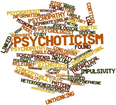 psychopathy: Abstract word cloud for Psychoticism with related tags and terms