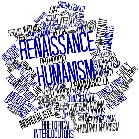 humanisme: Nuage de mot abstrait pour humanisme de la Renaissance avec des �tiquettes et des termes connexes