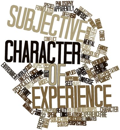 oneself: Abstract word cloud for Subjective character of experience with related tags and terms Stock Photo