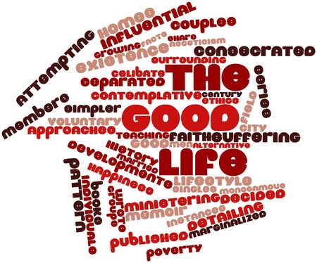 Abstract word cloud for The good life with related tags and terms Stock Photo - 17141853