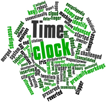 absenteeism: Abstract word cloud for Time clock with related tags and terms