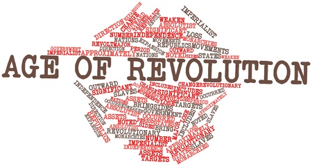 revolt: Abstract word cloud for Age of Revolution with related tags and terms