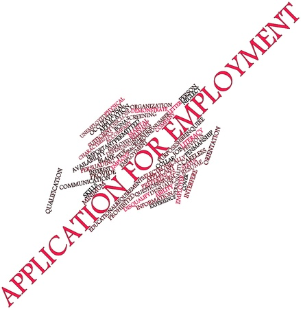poorly: Abstract word cloud for Application for employment with related tags and terms