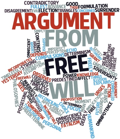 incorporates: Abstract word cloud for Argument from free will with related tags and terms Stock Photo